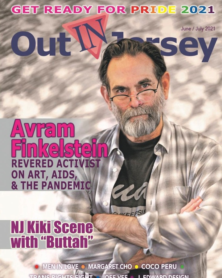 Interview and photo shoot with artist and activist Avram Finkelstein. Out IN Jersey Magazine Pride (June/July) 2021 cover.